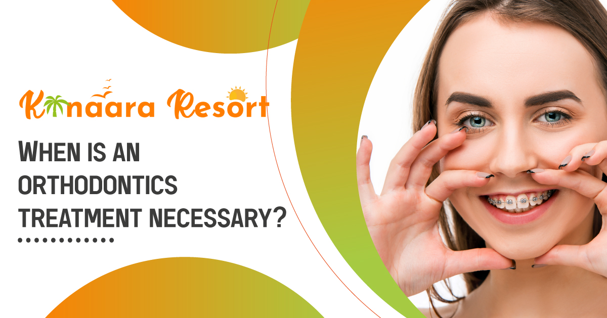 When is an orthodontics treatment necessary?
